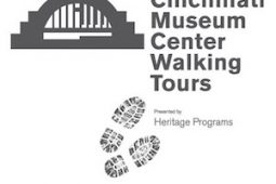 Cincinnati Museum Center Walking Tours